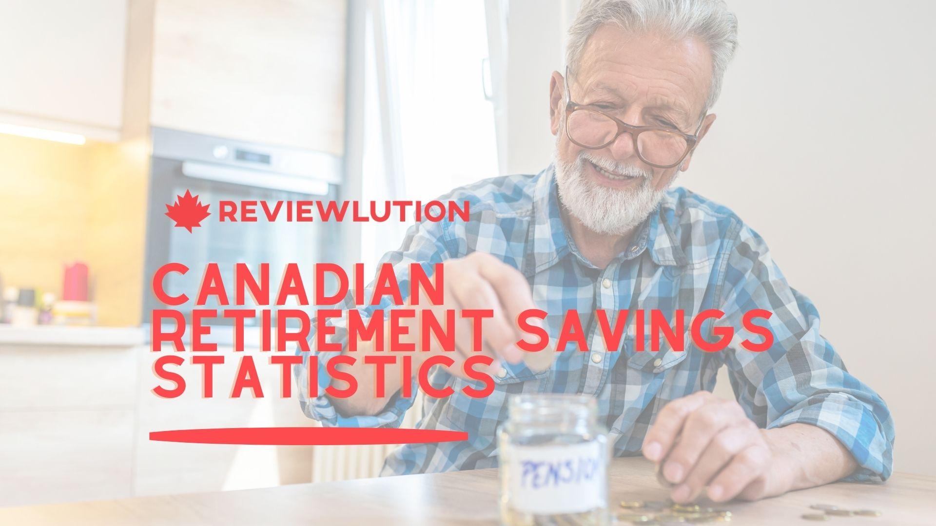 37 Canadian Retirement Savings Statistics to Keep You Warm