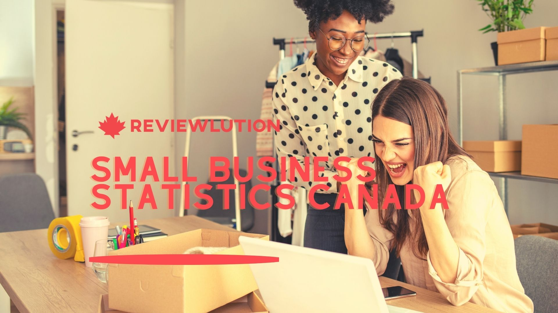 17+ Inspiring Small Business Statistics for Canada in 2021