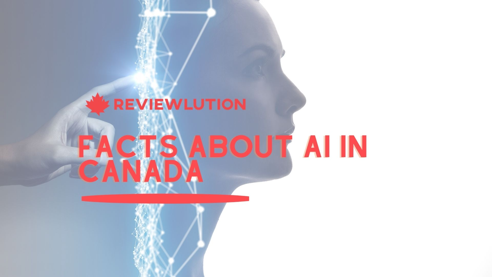 17 Exciting Facts about AI in Canada [The View from 2021]