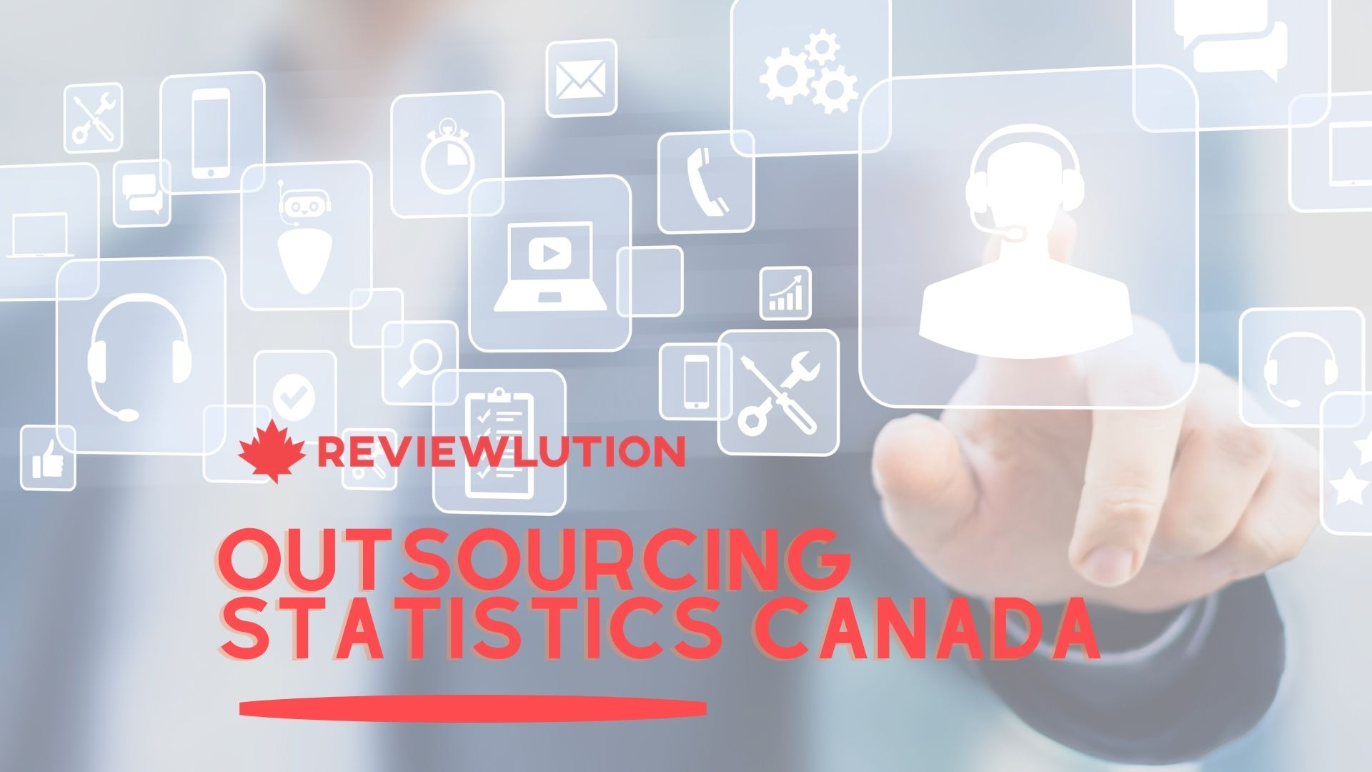 13 Outstanding Outsourcing Statistics [Canadian and Global]