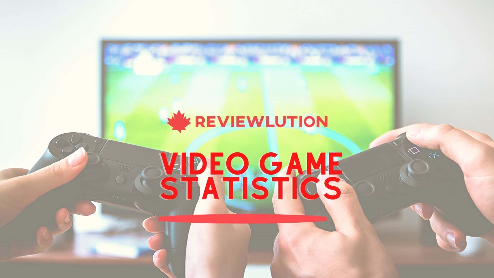 15 Amazing Video Game Statistics for Canada in 2021