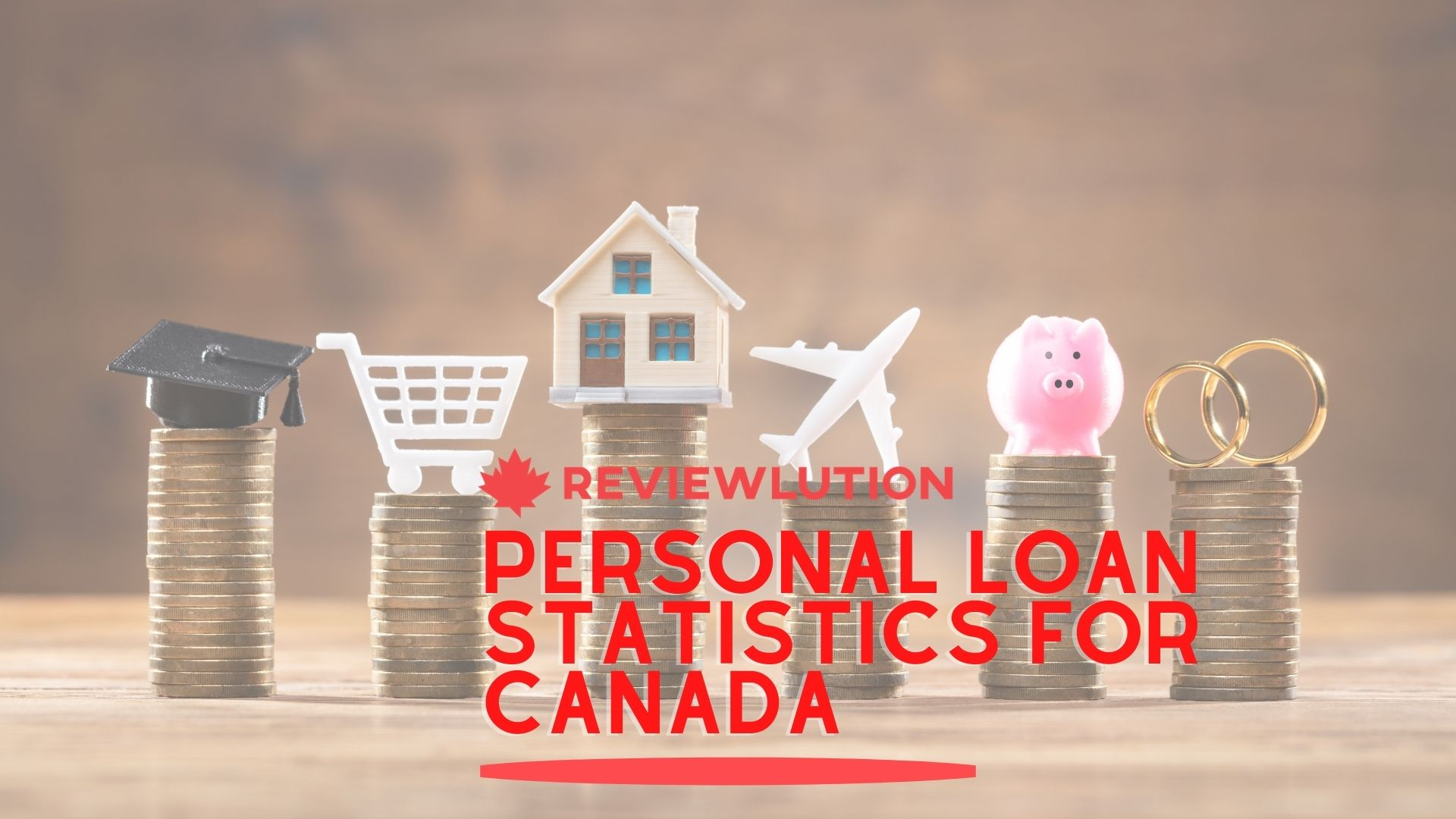 13 Personal Loan Statistics for Canada [Collected in 2021]