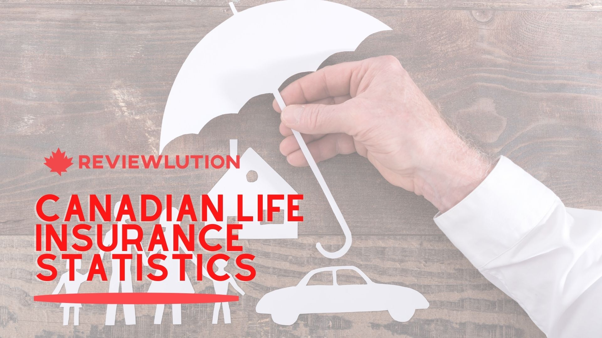 18 Must-Read Canadian Life Insurance Statistics [Especially in 2021]