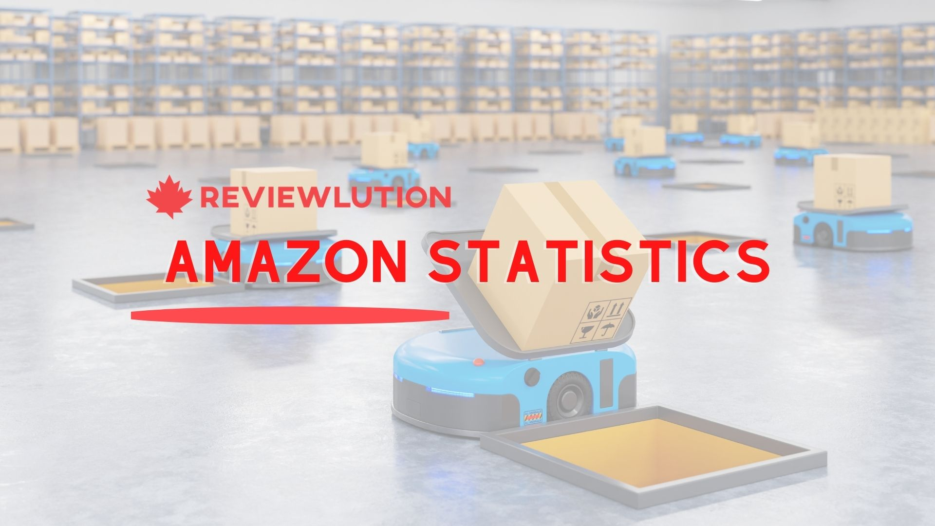 21 Amazing Amazon Statistics You Need to Read in 2021