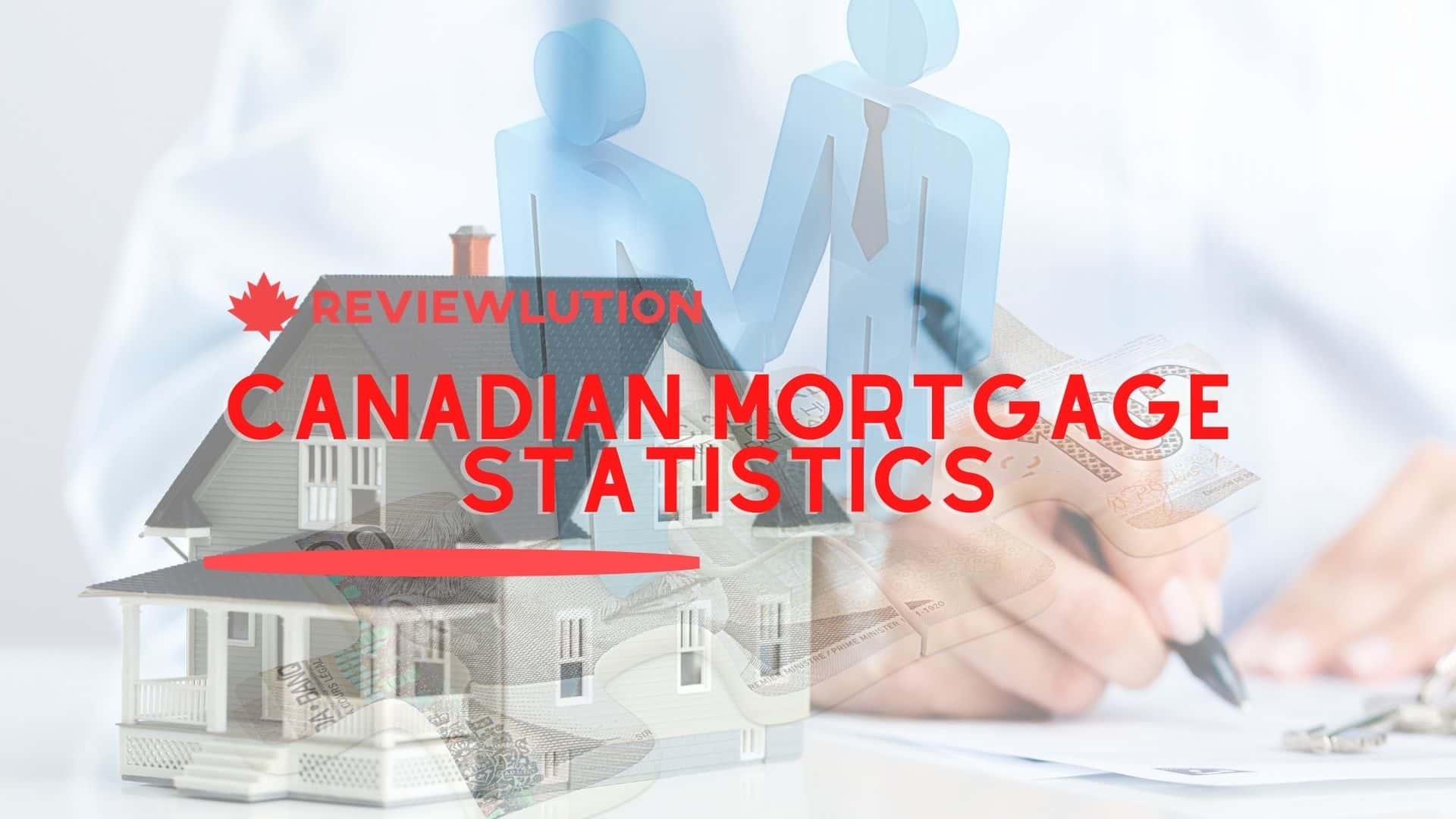 13 Astonishing Canadian Mortgage Statistics Curated in 2021