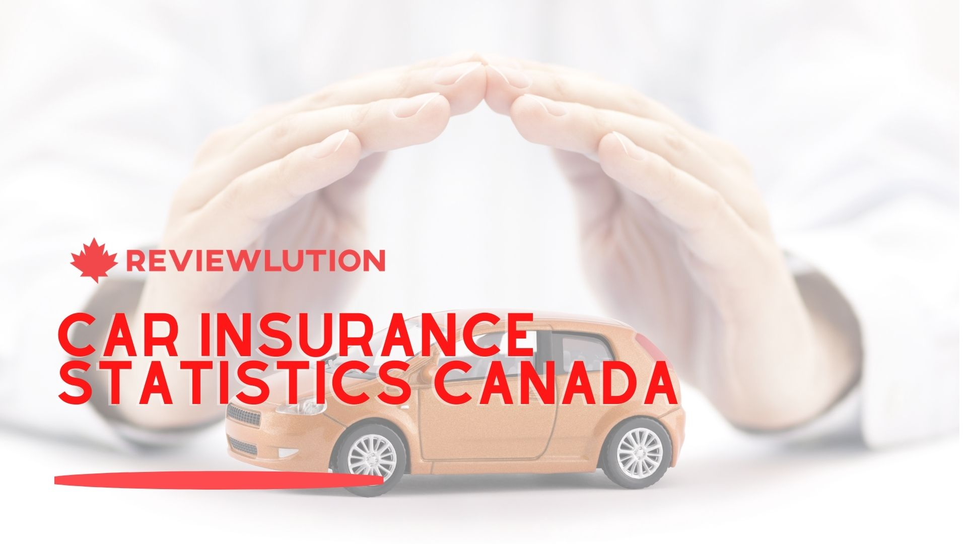 8 Car Insurance Statistics for Canada to Check out in 2021