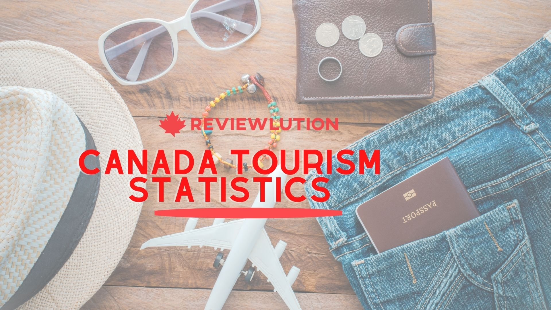 17+ Canada Tourism Statistics to Look Forward to in 2021