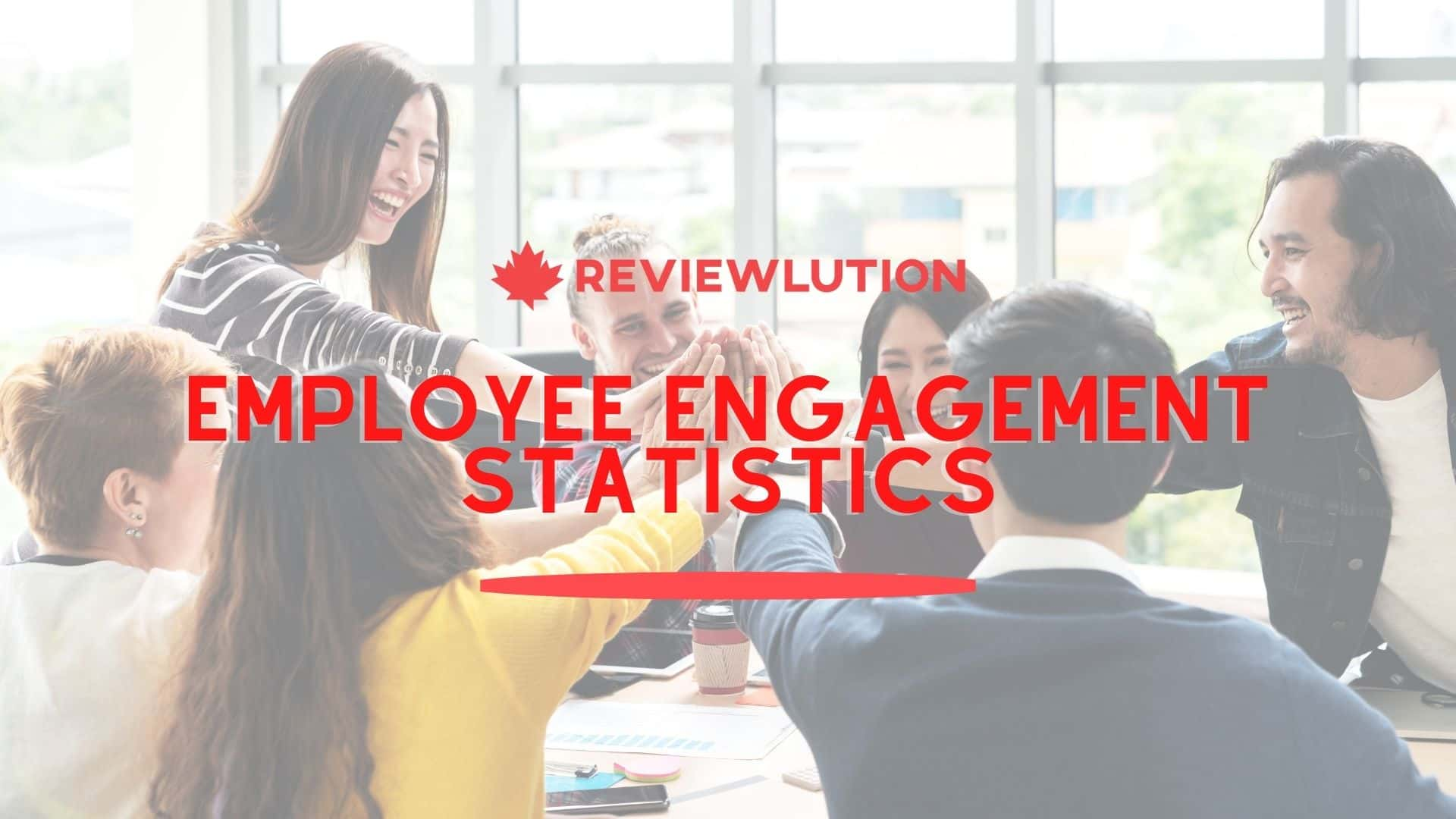 11 Essential Employee Engagement Statistics for 2021