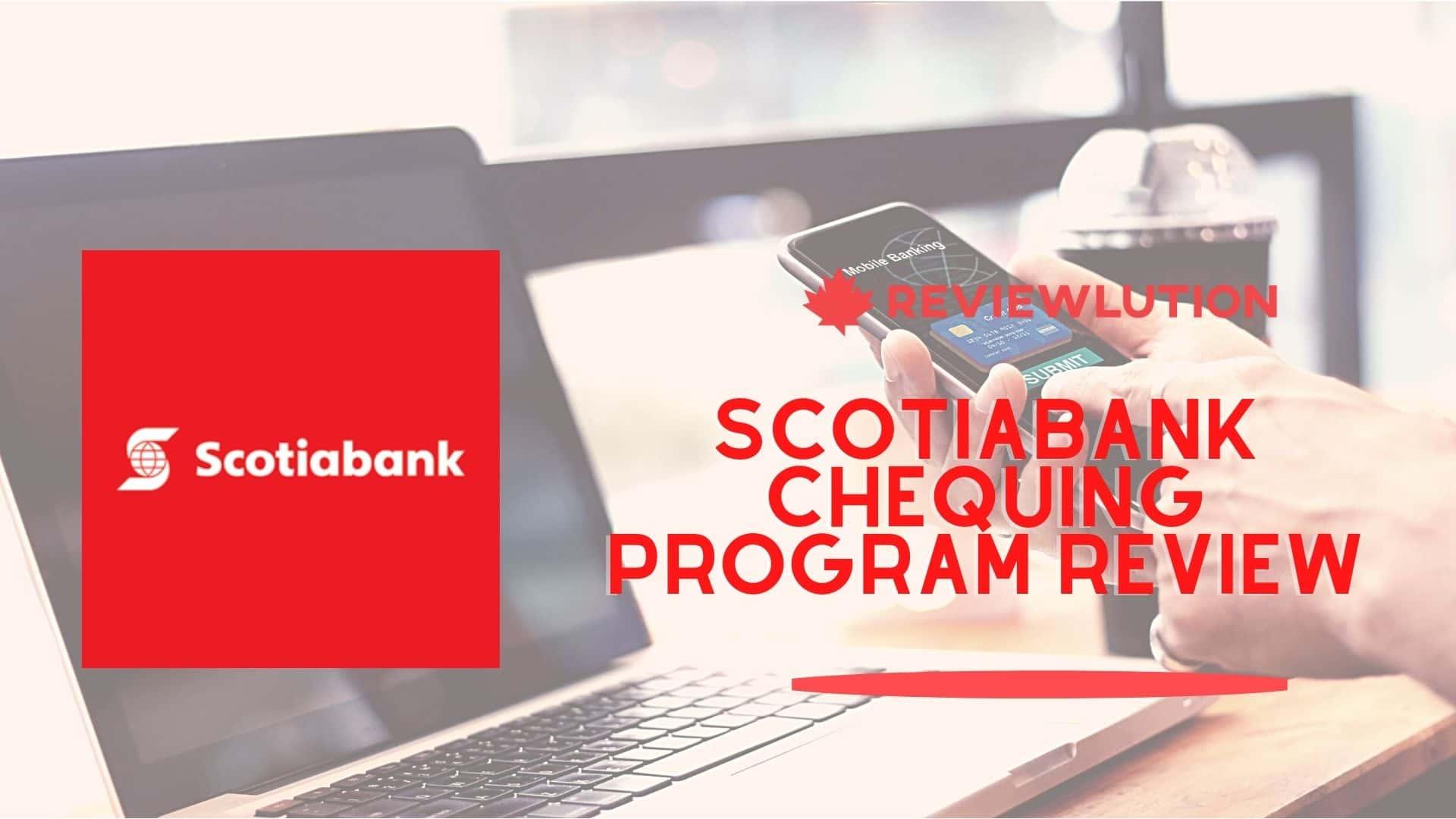 Scotiabank Chequing Program
