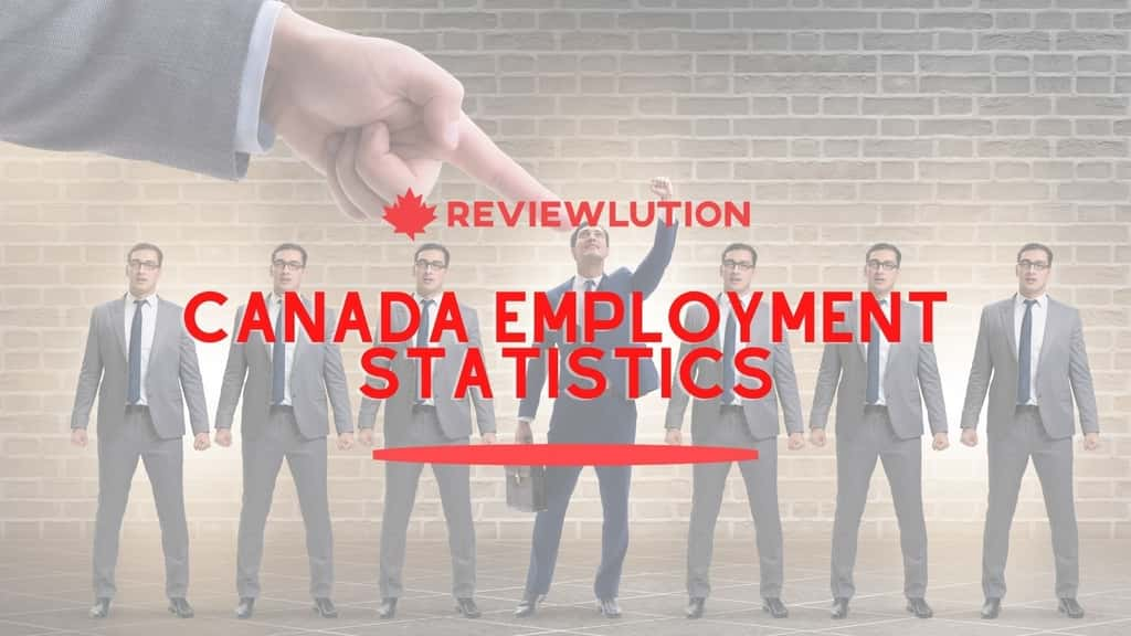 21+ Game-Changing Canada Employment Statistics for 2021