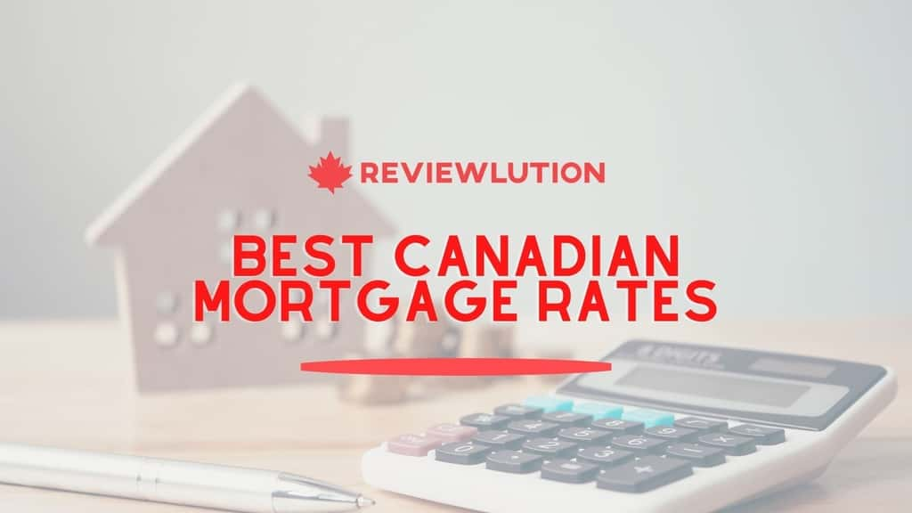 Best Canadian Mortgage Rates