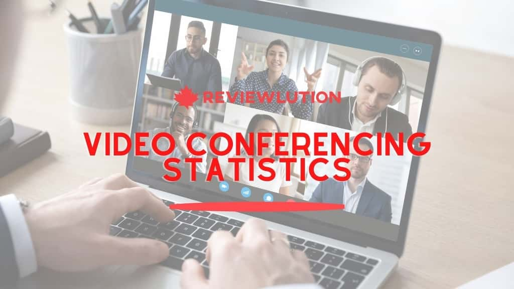 12 Video Conferencing Statistics for Canada in 2021